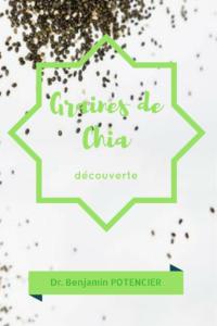 Découverte et vertus des graines de Chia