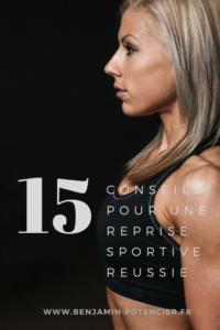 15 trucs astuces pour reussir sa reprise sportive