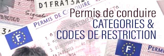 Permis de conduire - Codes de restrictions et Différentes catégories